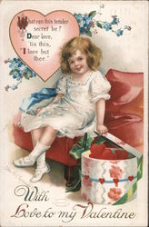 With Love To My Valentine What Can This Tender Secret Be? Dear Love, 'Tis This I Love But Thee. Postcard