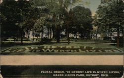 "Floral Design, ""In Detroit Life is Worth Living,"" Grand Circus Park Postcard"