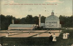 Lawn Tennis Grounds and Conservatory, Druid Hill Park Postcard