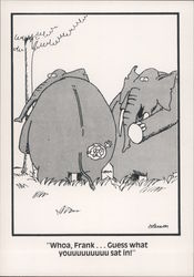 The Far Side: Whoa, Frank... Guess What Youuuuuuuu Sat In
