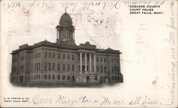 Cascade County Court House Great Falls Montana