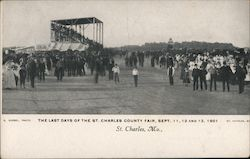 Last Days of the St. Charles County Fair, September 1901 Postcard