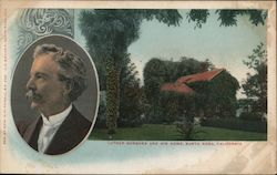 Luther Burbank and his home Postcard