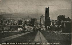 Looking Down California St. - After Fire April 18, 1906 Postcard