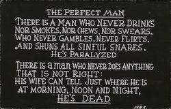 The Perfect Man is Either Paralyzed or Dead Postcard