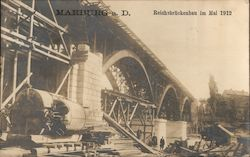 Reich Bridge Construction, May 1912