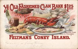Ye Old Fashioned Clam Bake $1.25 - Served from Noon to Midnight. - Feltmans Coney Island