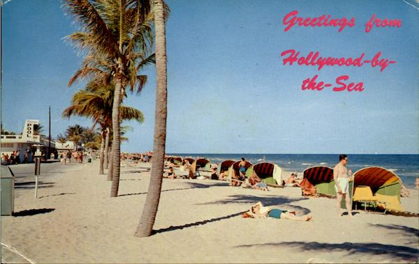 Greetings From Hollywood By The Sea Florida