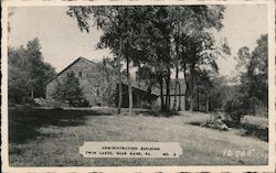 Administration Building, Twin Lakes, Allegheny National Forest Postcard