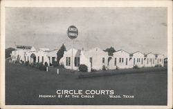 Circle Courts - Highway 81 at the Circle Postcard