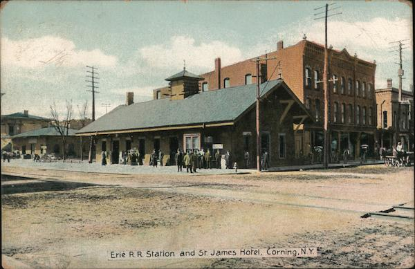 Erie R.R. Station and St. James Hotel Corning New York