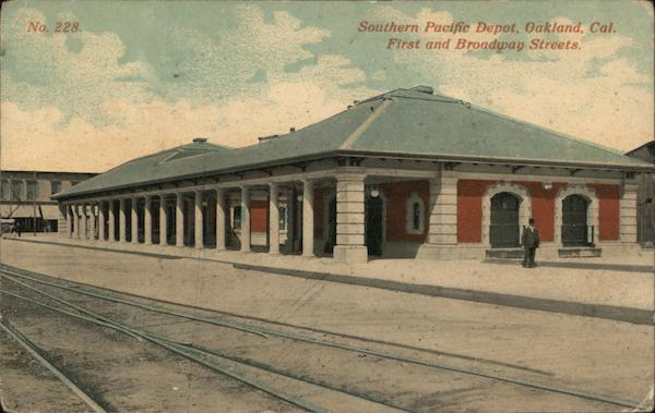 Southern Pacific Depot, First and Broadway Street Oakland California