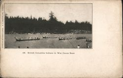 British Columbia Indians in War Canoe Race Postcard