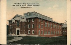 Bowdoin College Gymnasium and The Thomas W. Hyde Athletic Building Postcard