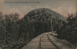 At the Notch, Holyoke Mountains Postcard