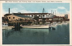 Fish Cannery and Fishing Fleet, Los Angeles Harbor Postcard