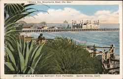 Pier and La Monica Ballroom from Palisades Postcard