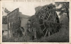 Old Mill between St. Helena and Calistoga - Bale Grist Mill Postcard