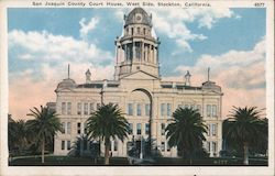 San Joaquin County Court House, West Side Postcard