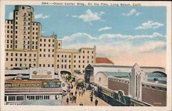 Ocean Center Bldg., On The Pike Postcard