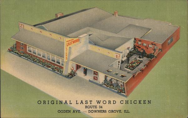 Original Last Word Chicken Downers Grove Illinois