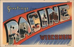 Greetings from Racine, Wisconsin