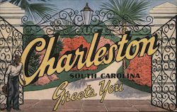 Charleston, South Carolina Greets You