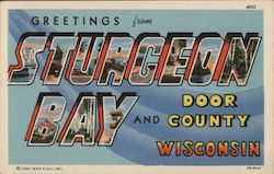 Greetings from Sturgeon Bay and Door County