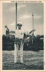 Scene on Reelfoot Lake - Man With String of Fish