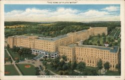 French Lick Springs Hotel - The Home of Pluto Water