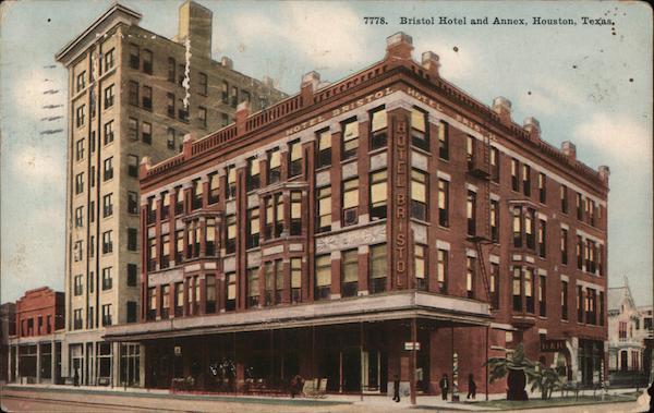 Bristol Hotel and Annex Houston Texas