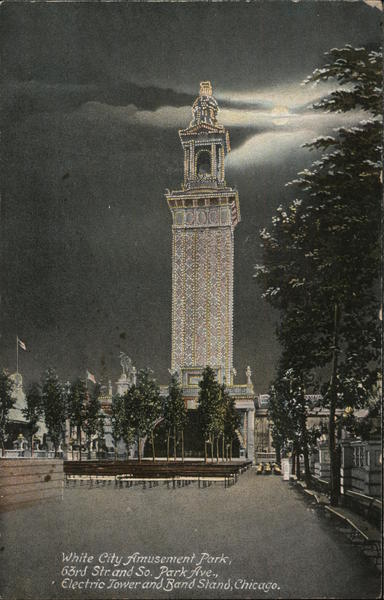 Electric Tower and Band Stand, White City Amusement Park Chicago Illinois
