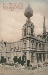 Ruins of St. Dominic's Church caused by the Earthquake of April 18, 1906 Postcard