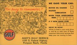 Andy's Gulf Service 1150 S. Federal Highway Gulf -Too Busy To Remember?