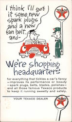 Texaco - Shopping Headquarters to Tickle a Car's Fancy Postcard