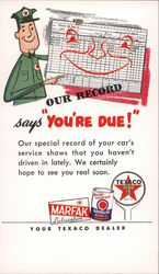 "Your Texaco Dealer Our Record Says ""You're Due!"" Postcard"
