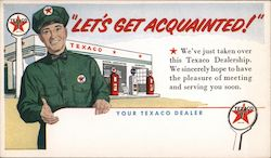 """Let's Get Acquainted!"" We've Just Taken Over This Texaco Dealership. Postcard"