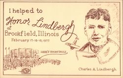 I helped to honor Lindbergh at Brookfield, Illinois