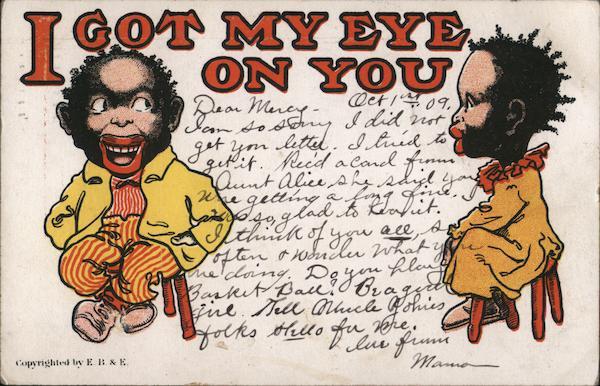 Caricatured black children: I got my eye on you Black Americana