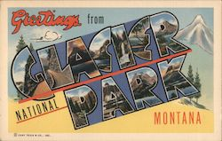 Greetings from Glacier National Park Montana Postcard