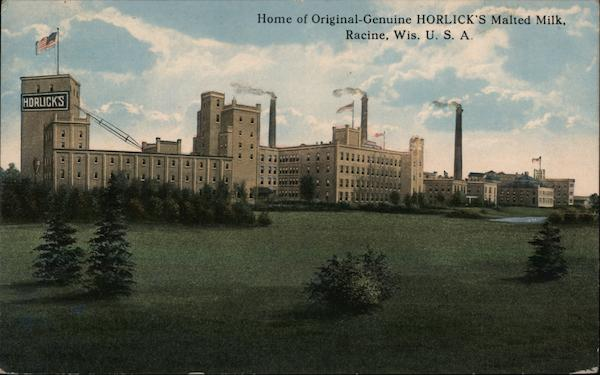 Home of Original Genuine Horlick's Malted Milk Racine Wisconsin