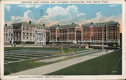 Hamilton Hall, Hartley and Livingston Dormitories, from South Field, Columbia University, New York City Postcard
