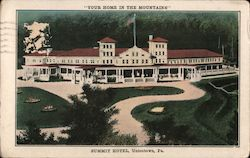 "Summit Hotel, ""Your Home in the Mountains"""