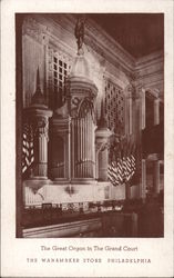 The Great Organ in the Grand Court of The Wanamaker Store