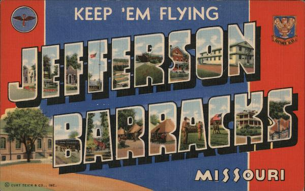 Keep 'Em Flying - Jefferson Barracks Missouri