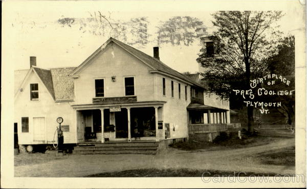 Birth Place Of Pres Coolidge Plymouth Vermont