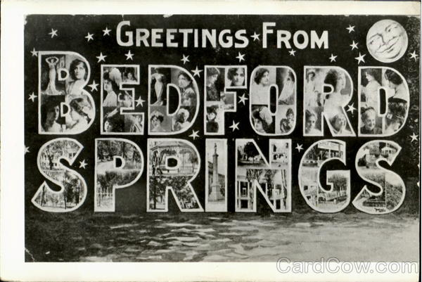 Greetings From Bedford Springs Pennsylvania Large Letter