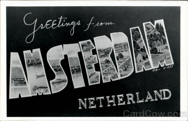 Greetings From Amsterdam Netherlands Benelux Countries