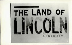 The Land Of Lincoln In Kentucky Postcard