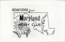 Greetings From Maryland Hobby Club